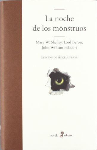 Noche de los monstruos, la (Edhasa Literaria)