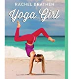 [ Yoga Girl Brathen, Rachel ( Author ) ] { Paperback } 2015