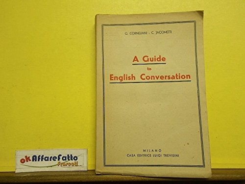 l-5156-libro-a-guide-to-english-conversation-di-g-corneliani-e-c-jacometti