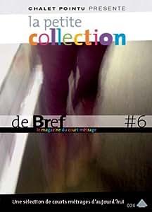 La petite collection de bref, vol. 6