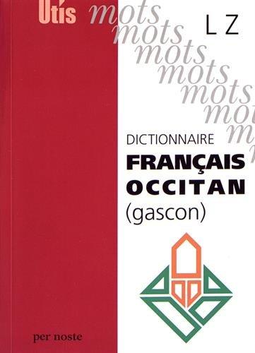 Dictionnaire Français-Occitan (gascon) Lettres L à Z