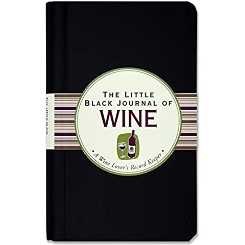 The Little Black Journal of Wine: A Wine Lover's Record Keeper (Diary, Notebook) by Peter Pauper Press (2011-06-01)
