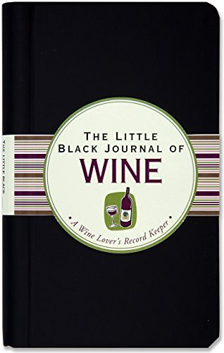 The Little Black Journal of Wine: A Wine Lover's Record Keeper (Diary, Notebook) by Peter Pauper Press (2011) Hardcover-spiral