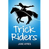 Trick Riders (English Edition)