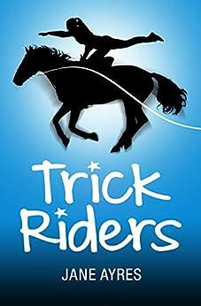 Trick Riders by [Ayres, Jane]