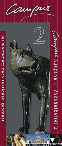 Campus - Ausgabe C. Gesamtkurs Latein in drei Bänden / Campus C Vokabelkartei 2: Zu den Lektionen 41-76
