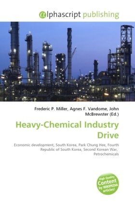 Heavy-Chemical Industry Drive