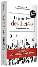 Le grand livre des dictées de Bruno Dewaele