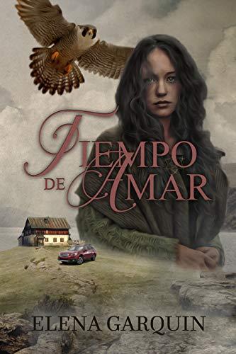 TIEMPO DE AMAR eBook: ELENA GARQUIN, ADYMA DESIGN, RAQUEL ANTÚNEZ ...