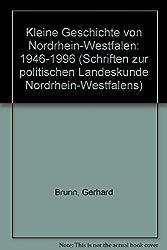 Kleine Geschichte von Nordrhein-Westfalen