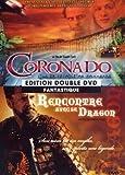 Coronado ; Rencontre avec le dragon