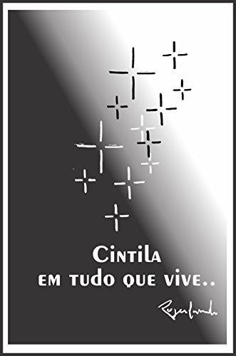 Cintila em tudo que viva... (Portuguese Edition) por Rogerlando Cavalcante