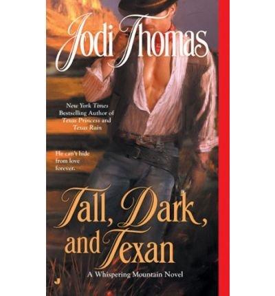 [(Tall, Dark, and Texan)] [by: Jodi Thomas]