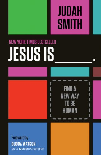 Jesus Is: Find a New Way to Be Human (English Edition) -