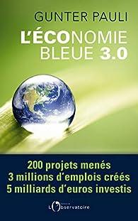 L'Economie Bleue 3.0 par Gunter Pauli