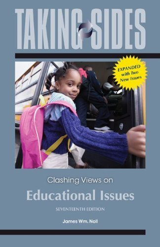 Taking Sides: Clashing Views on Educational Issues, Expanded 17th by Noll, James (2013) Paperback