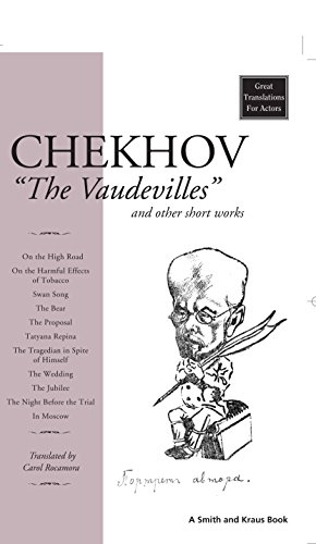 Chekhov: The Vaudevilles (Great Translations for Actors Series) (English Edition)