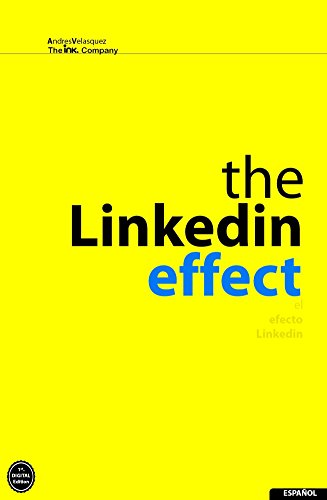 El Efecto Linkedin (Spanish Edition)