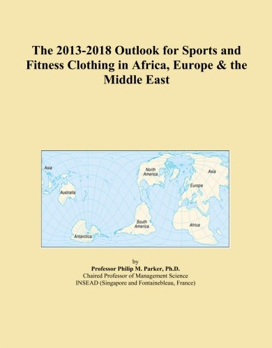 the-2013-2018-outlook-for-sports-and-fitness-clothing-in-africa-europe-the-middle-east