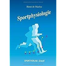 Sportphysiologie: Bearb. v. Hermann Heck und Ulrich Bartmus