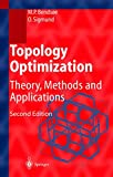 Topology Optimization: Theory, Methods and Applications (Engineering Online Library)