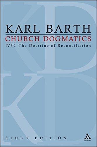 4: Church Dogmatics Study Edition 28: Volume 4
