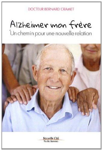 Alzheimer mon frère