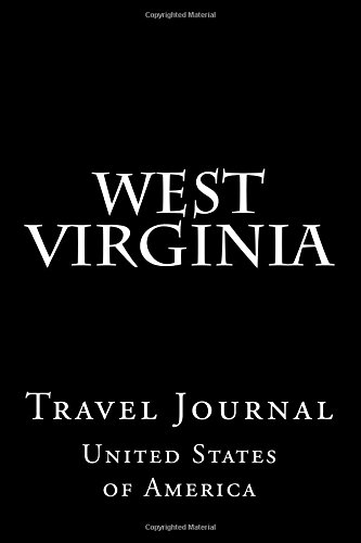 West Virginia: Travel Journal