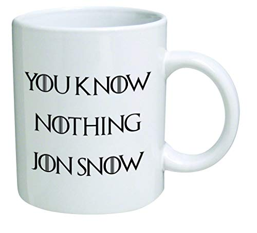 You Know Nothing Jon Snow - 11 OZ Coffee Mugs - Inspirational Gifts and Sarcasm - by New ()