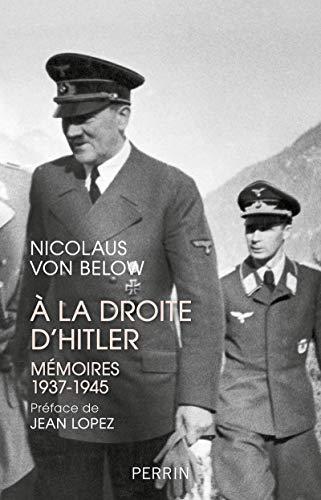 A la droite d'Hitler par  Nicolaus VON BELOW