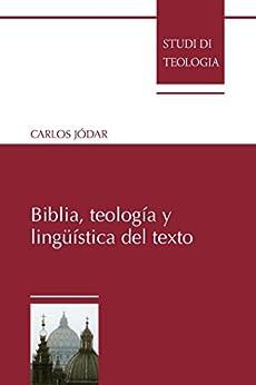 Biblia, teología y lingüística del texto di [Jódar, Carlos]