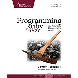 Programming Ruby 1.9 & 2.0: The Pragmatic Programmers' Guide (The Facets of Ruby)