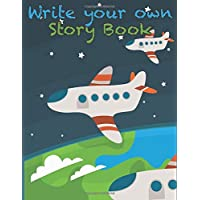Write your own story book: A creative Journal for kids (Boys and Girls) create your own comic book or journal story adventure