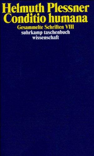Gesammelte Schriften in zehn Bänden: VIII: Conditio humana (suhrkamp taschenbuch wissenschaft)