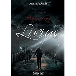 Vampyre mais pas trop: Lucius