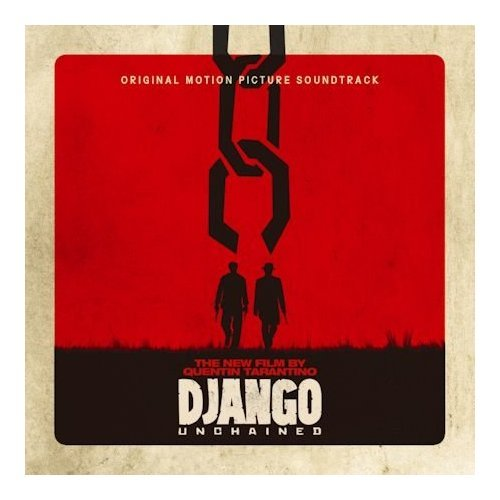 Django : Unchained O.S.T. John Legend, Ennio Morricone ETC various artists