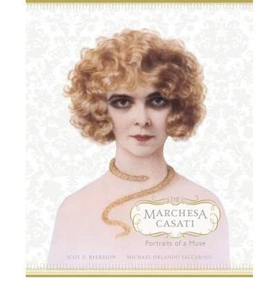 the-marchesa-casati-portraits-of-a-muse-by-author-scot-d-ryersson-by-author-michael-orlando-yaccarin