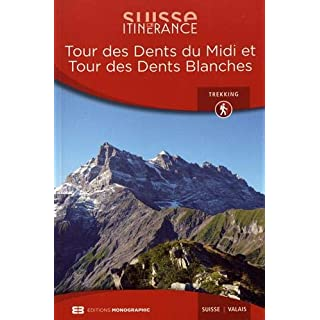 Tour des Dents du Midi et Tour des Dents Blanches