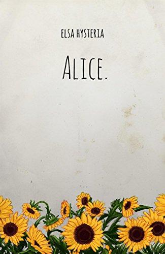 Alice. di [Elsa Hysteria]