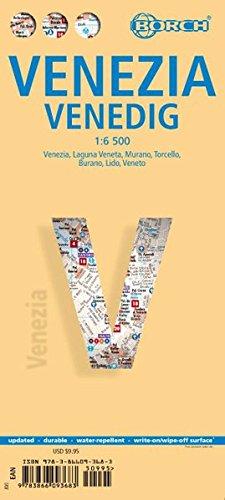 Preisvergleich Produktbild Venedig: 1: 6 500. Einzelkarten: Venezia 1:6 500, Laguna Veneta 1:95 000, Murano 1:8 000, Torcello 1:8 000, Burano 1:8 000, Lido 1:13 500, Veneto ... Venice, Italy administrative (Borch Maps)