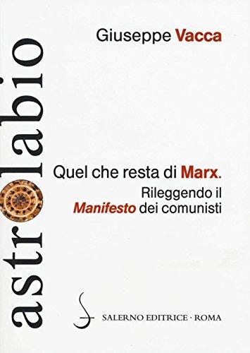 Quel che resta di Marx. Rileggendo il manifesto dei comunisti