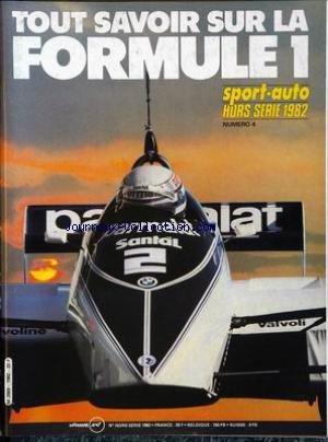 SPORT AUTO du 01/01/1982 - TOUT SAVOIR SUR LA FORMULE 1