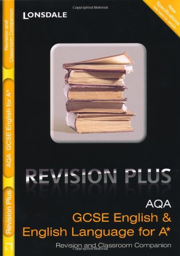 aqa-english-and-english-language-for-a-revision-and-classroom-companion-lonsdale-gcse-revision-plus