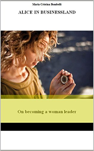 alice-in-business-land-on-becoming-a-woman-leader-english-edition