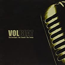 VOLBEAT: The Strength/The Sound/The Songs