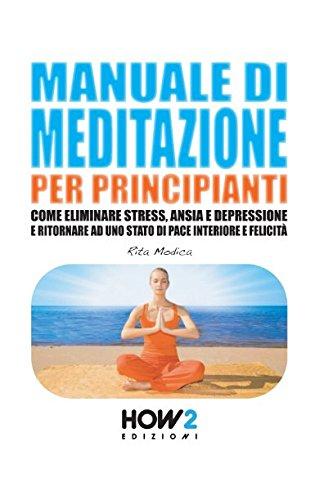 MANUALE DI MEDITAZIONE PER PRINCIPIANTI