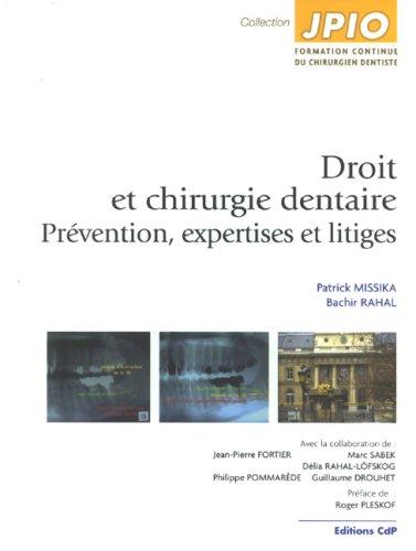 Droit et chirurgie dentaire : Prévention, expertise et litiges