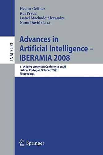 Advances in Artificial Intelligence - IBERAMIA 2008: 11th Ibero-American Conference on AI, Lisbon, Portugal, October 14-17, 2008. Proceedings (Lecture Notes in Computer Science, Band 5290)