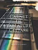 Carnet de tablature guitare: Carnet de note « Mon petit carnet »   150 pages vierges   format 8,5x11 po   21,59 cm x 27,94 cm   Livre bloc-note papier ... guitaristes   Cadeau   Made In France