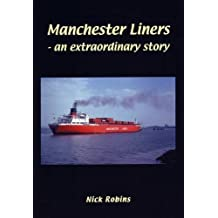 Manchester Liners - an Extraordinary Story